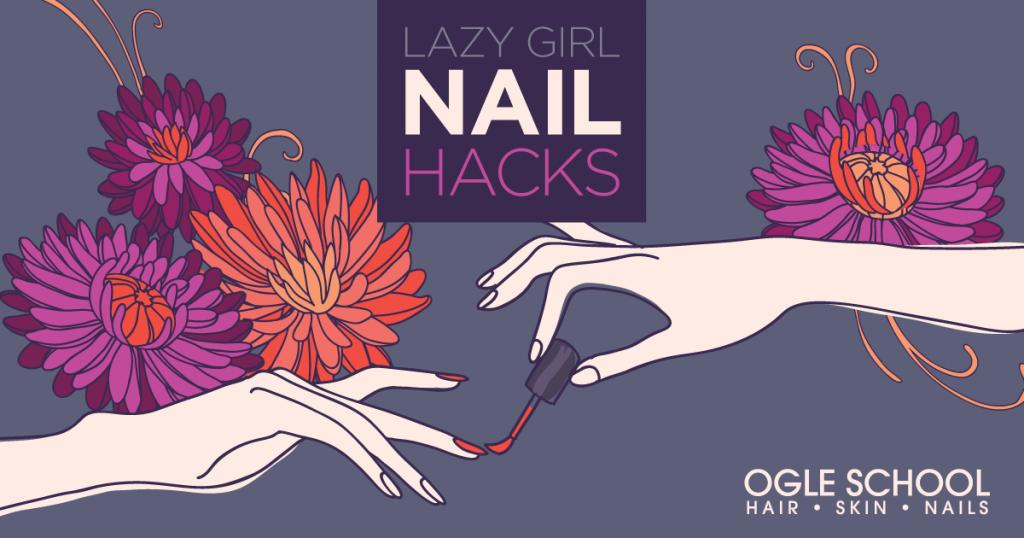 Lazy Girl Nail Hacks